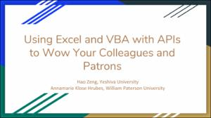 Using Excel and VBA with APIs to Wow Your Colleagues and Patrons.pdf.jpg